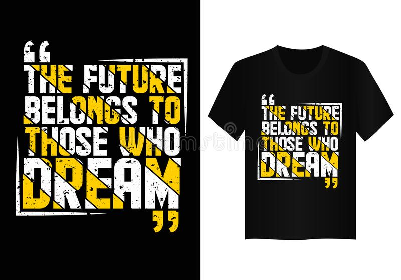 Quote typography t shirt design  stock photography
