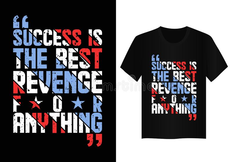 Quote typography t shirt design  stock image