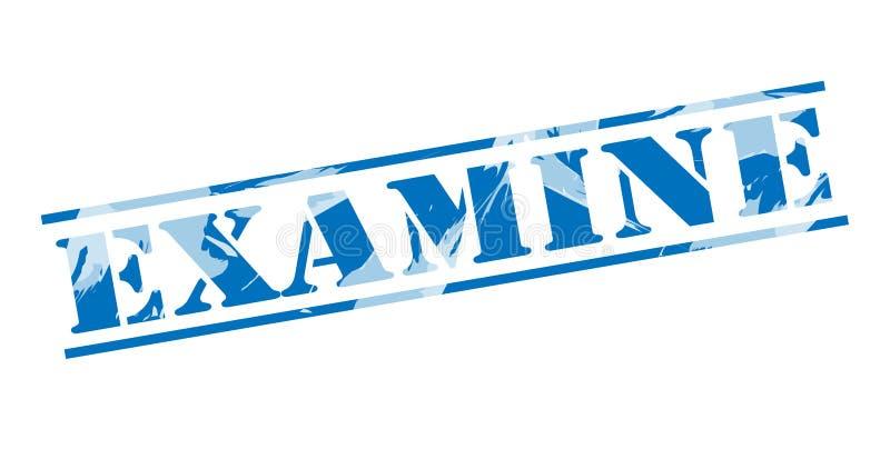 Examine o selo azul ilustração do vetor