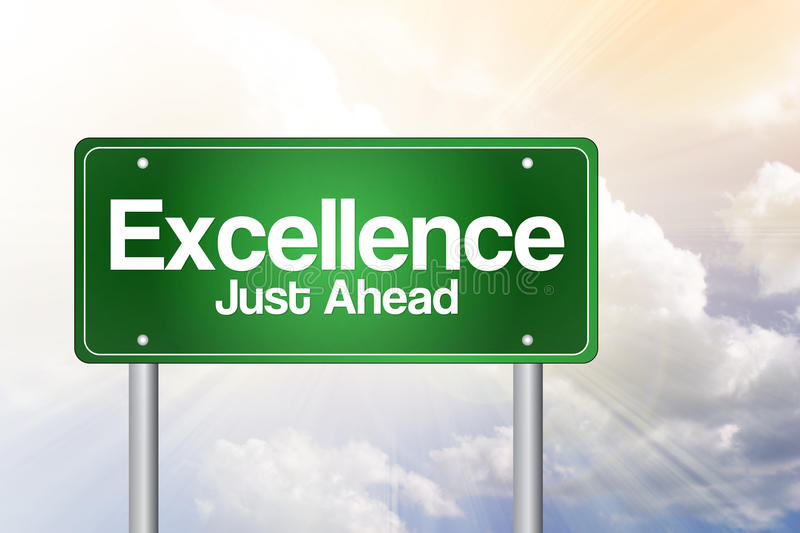 Excellence Just Ahead Green Road Sign vector illustration