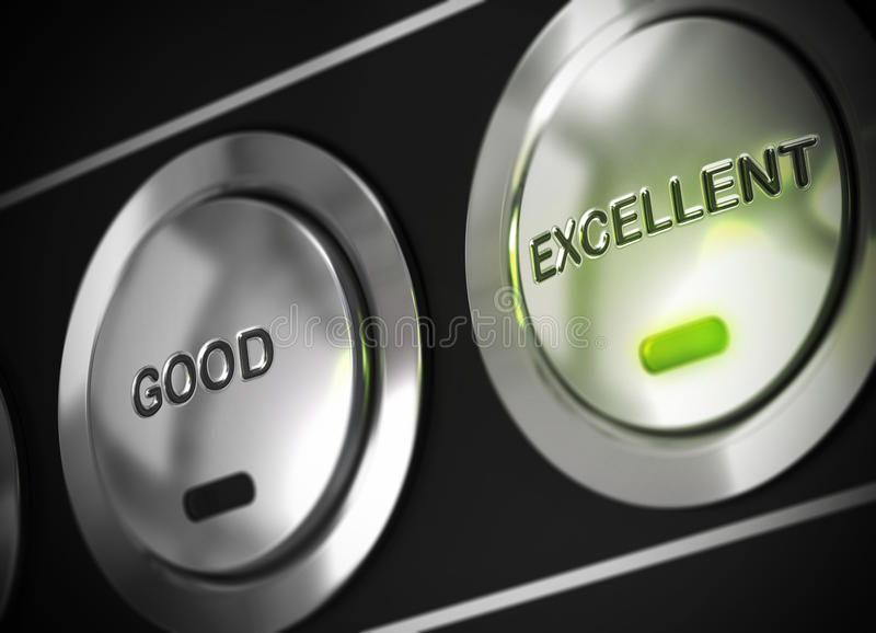 Excellent. Button pressed with light of a green led, there is also a good button viewable, symbol of excellence vector illustration