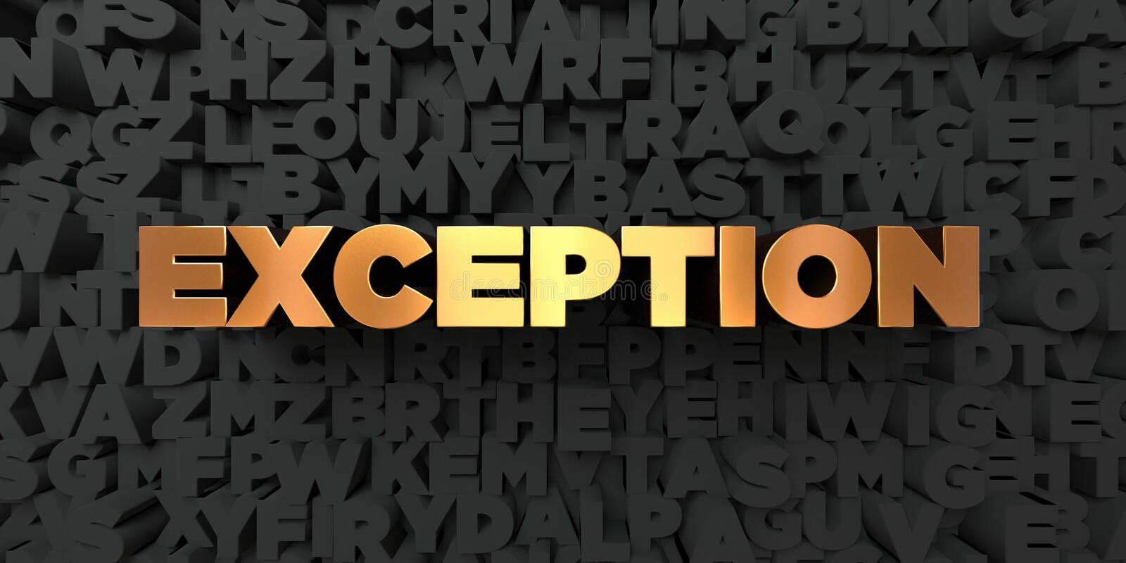 Exception - texte d'or sur le fond noir - photo courante gratuite de redevance rendue par 3D illustration de vecteur