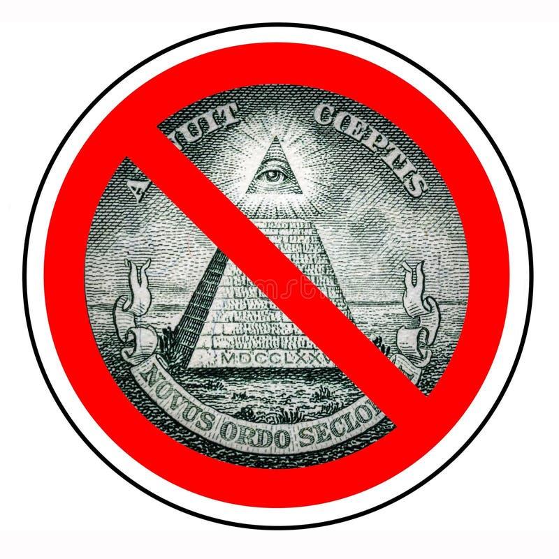 Exceto um governo do mundo O fim do ordem mundial novo Illuminati proibido Pedreiro da proibição Uma pirâmide do dólar isolada ilustração do vetor