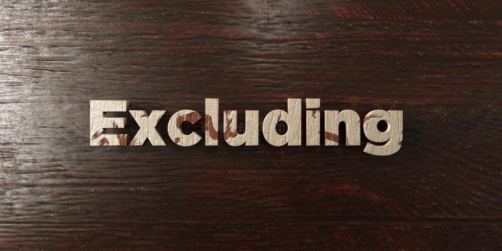 Excluding - grungy wooden headline on Maple - 3D rendered royalty free stock image. This image can be used for an online website banner ad or a print postcard royalty free illustration