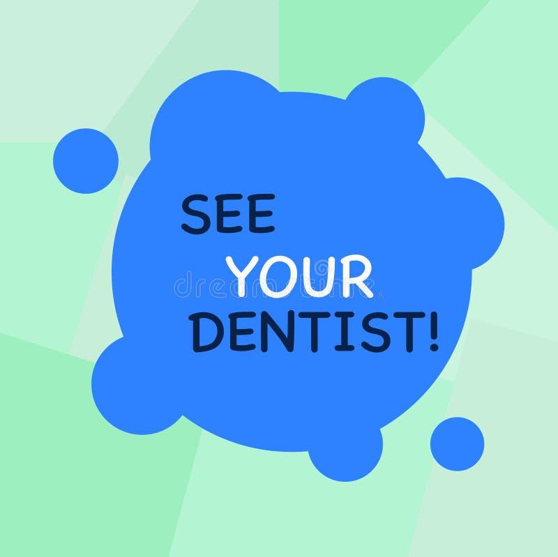 A exibição conceptual da escrita da mão considera sua foto de Business do dentista apresentar para ir a examinar quem é treinado  ilustração do vetor