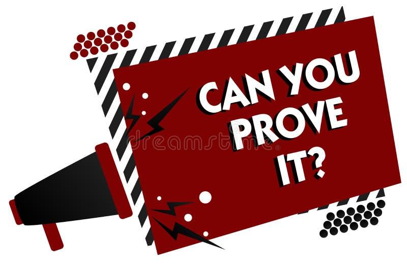 A exibição conceptual da escrita da mão pode você prová-lo questionar Texto da foto do negócio que pede alguém a corte da evidênc ilustração stock
