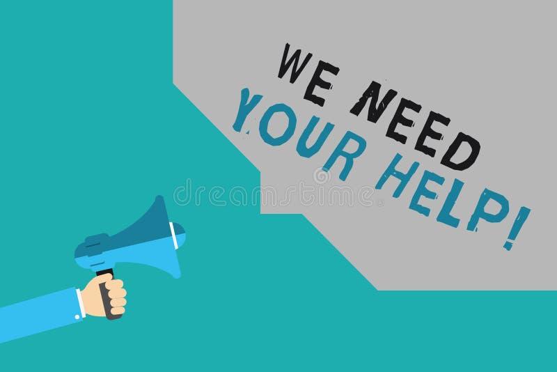 Exibição da nota da escrita nós precisamos sua ajuda Auxílio apresentando Grant do benefício do proveito do apoio do auxílio do s ilustração stock