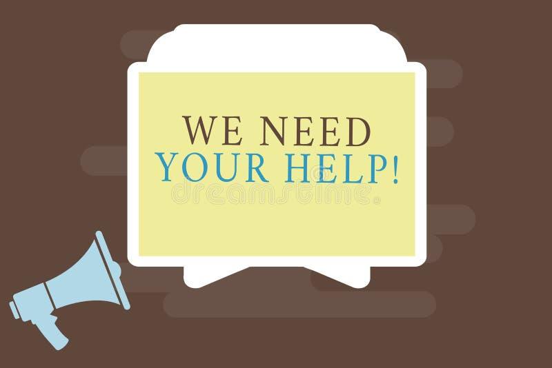 Exibição da nota da escrita nós precisamos sua ajuda Auxílio apresentando Grant do benefício do proveito do apoio do auxílio do s ilustração do vetor