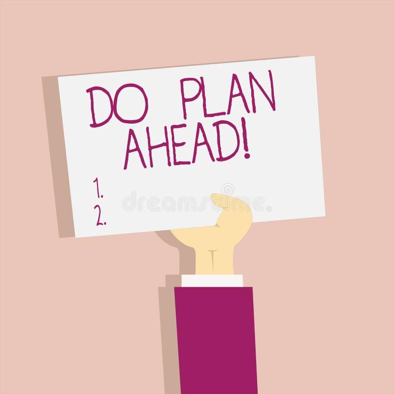 A exibição do sinal do texto faz o plano adiante Etapas planejando da foto conceptual para obter a programação do planeamento do  ilustração do vetor