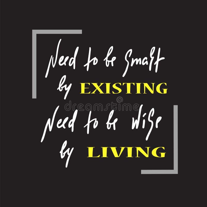 Existência e vida - simples inspire e citações inspiradores Rotulação bonita tirada mão ilustração do vetor