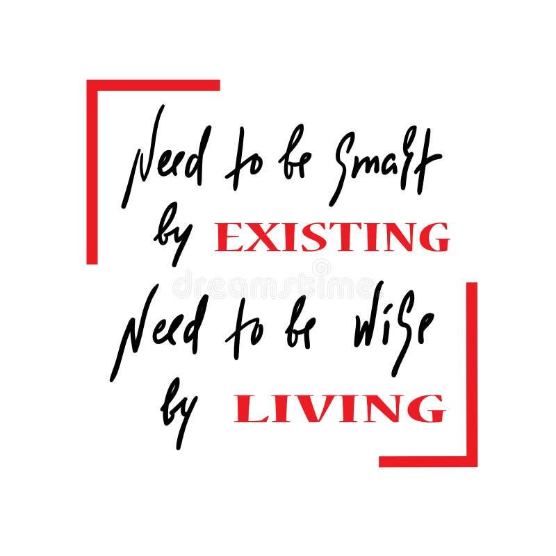 Existência e vida - simples inspire e citações inspiradores Rotulação bonita tirada mão Cópia para o cartaz inspirado ilustração stock