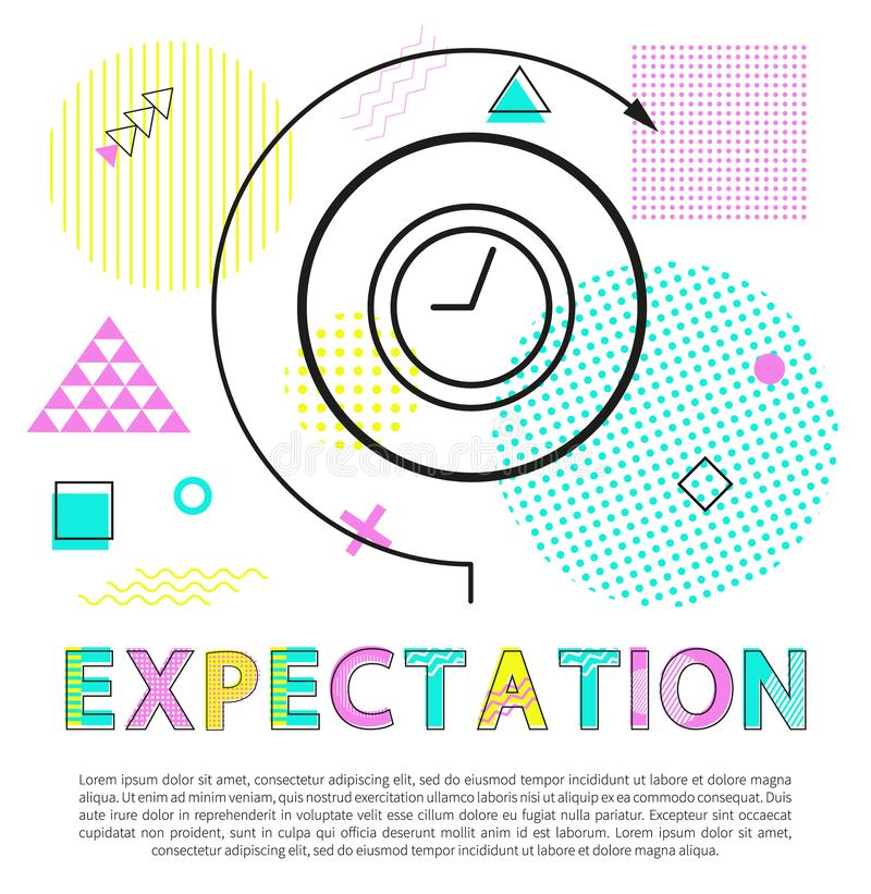 Expectation Banner with Clock Isolated on White. Vector illustration with text sample, time management process, abstract watches and geometric figures stock illustration