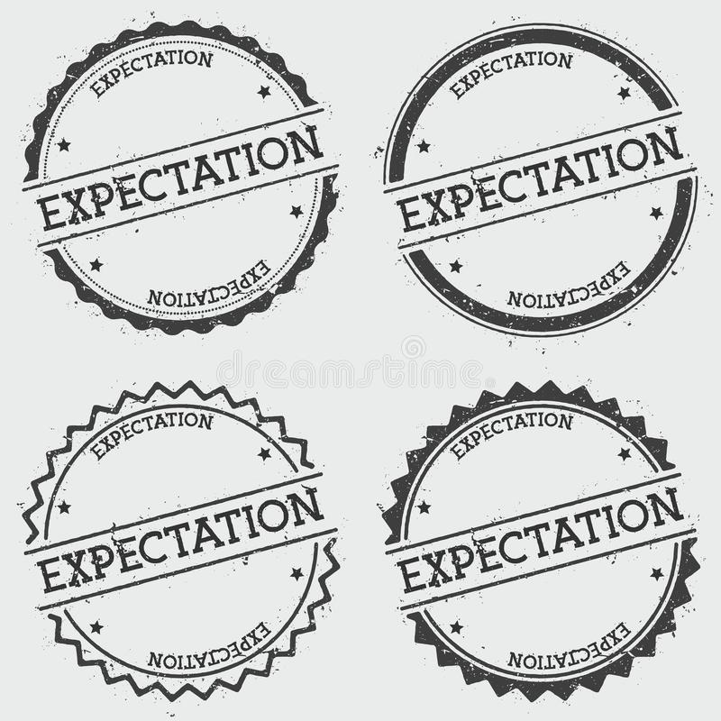 Expectation insignia stamp isolated on white. Expectation insignia stamp isolated on white background. Grunge round hipster seal with text, ink texture and royalty free illustration