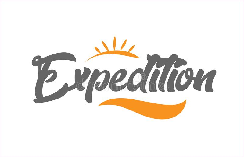 Expedition black hand writing word text typography design logo i. Expedition word hand writing text typography design with black and orange color suitable for royalty free illustration