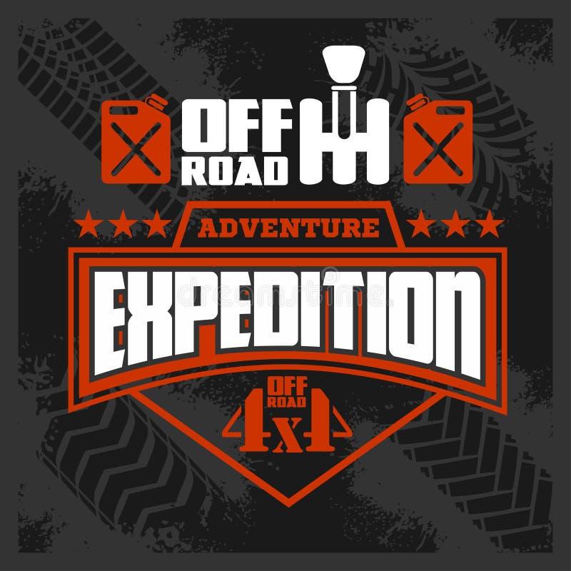 Expedition - Emblem mit Gestaltungselementen des Allradfahrzeugs nicht für den Straßenverkehr stock abbildung