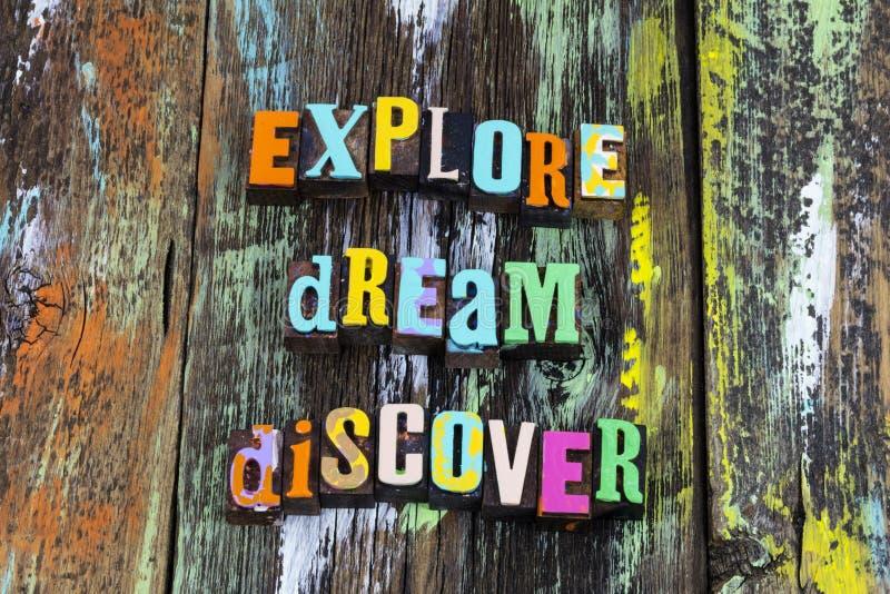 Explore dream discover adventure dreaming wander love life typography phrase. Explore dream discover an adventure of dreaming and discovery.  Wander love life stock photo