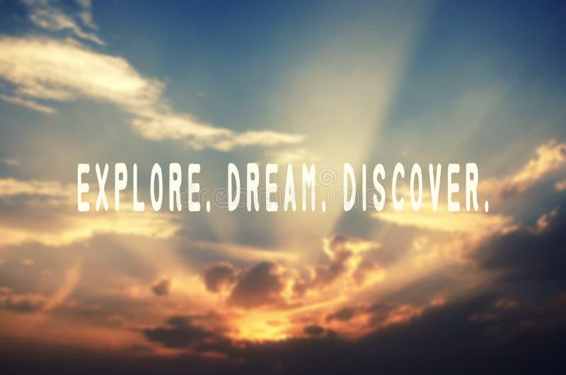 Explore, dream, discover. Inspirational travel quotes - Explore, dream, discover stock photo