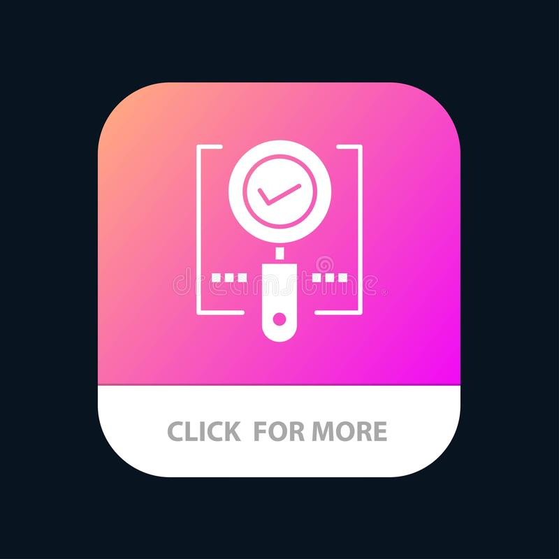 Explore, Find, Magnifier, Ok, Search Mobile App Button. Android and IOS Glyph Version royalty free illustration
