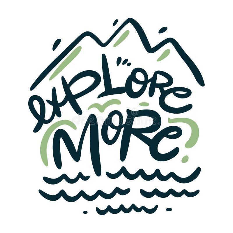 Explore More Phrase. Hand drawn vector lettering. Motivational quote. Modern brush stock illustration