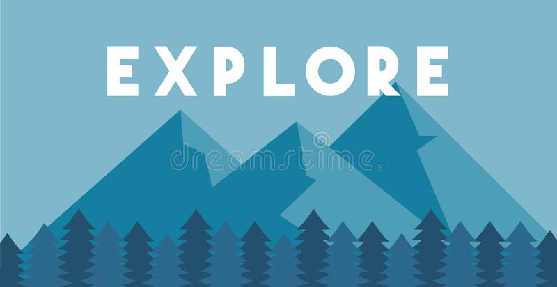Explore poster. Flat mountain and forest. Concept of discovery, exploration, hiking, adventure tourism and travel. royalty free stock photos
