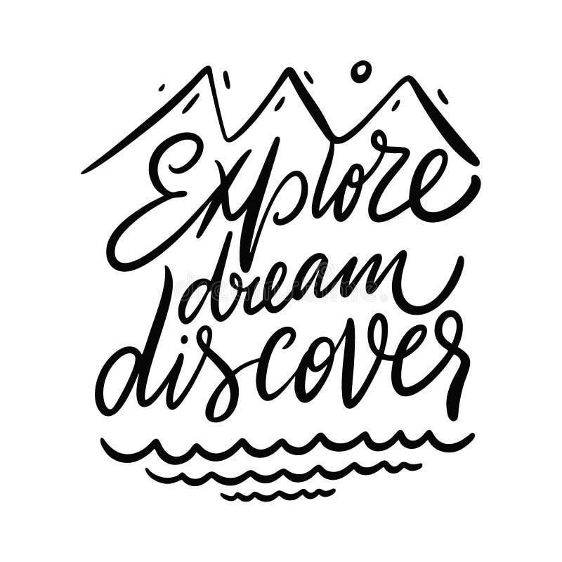 Explore, sonhe, descubra Rotula??o tirada m?o das cita??es do vetor Tipografia inspirador Isolado no fundo branco ilustração do vetor