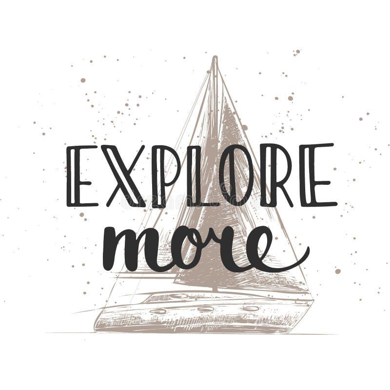 Explorez plus avec le croquis du bateau Lettrage manuscrit de vintage illustration de vecteur