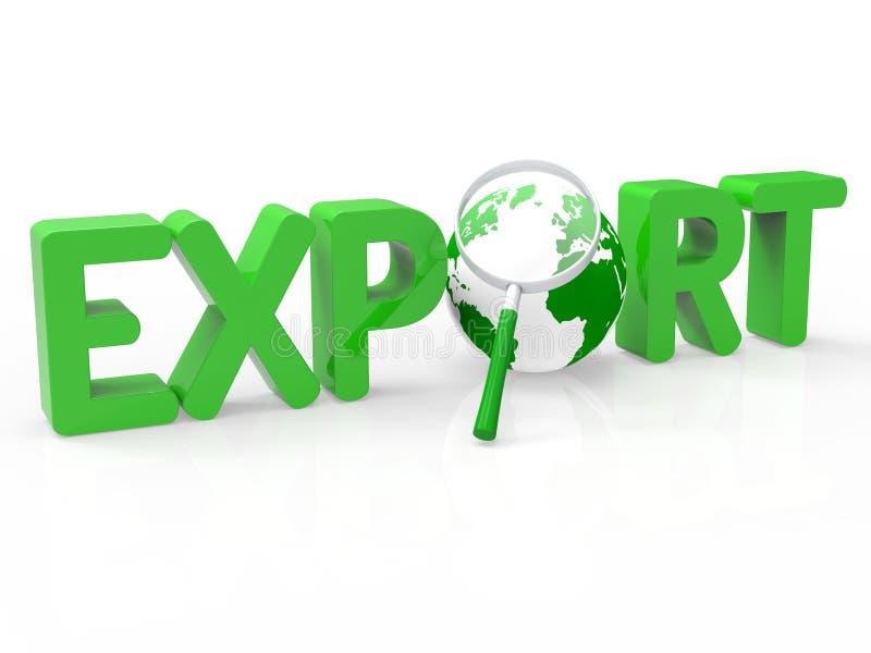 A exportação da lente de aumento representa a venda no ultramar e a exportação ilustração royalty free