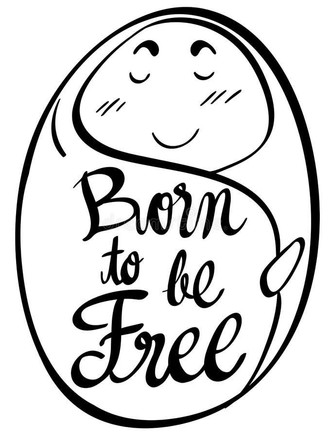 Expressão da palavra para que nascido esteja livre ilustração stock