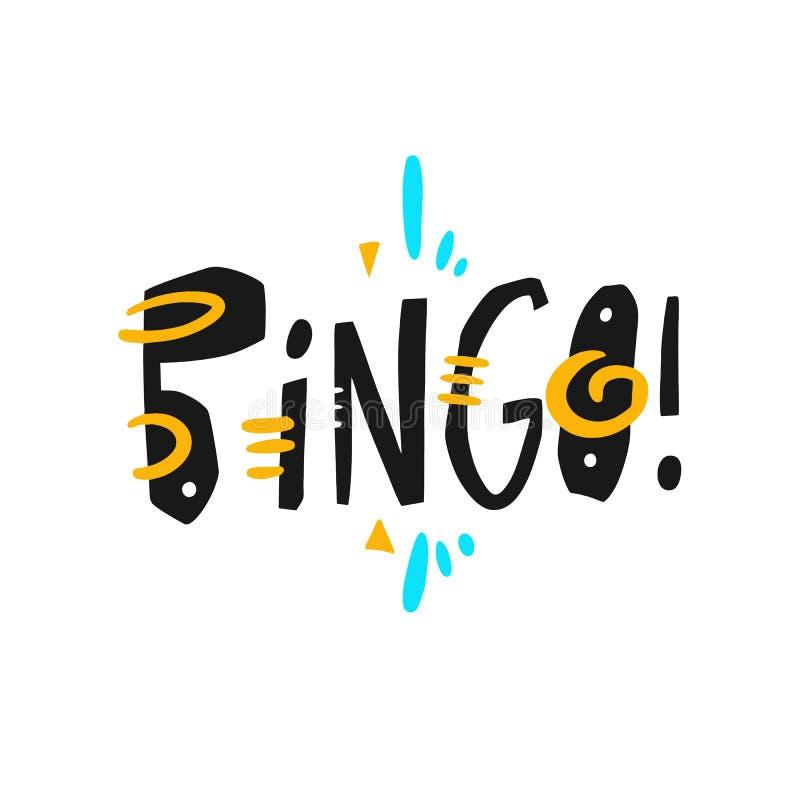 Expression tirée par la main de lettrage de vecteur de bingo-test Typographie moderne D'isolement sur le fond blanc illustration libre de droits