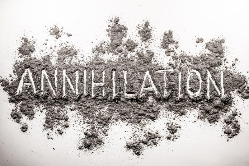 Exprima a aniquilação escrita no caos da cinza, poeira, sujeira ilustração royalty free
