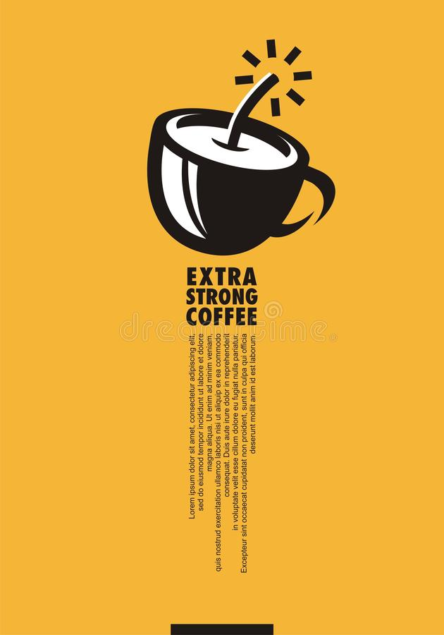 Extra strong coffee creative minimal poster design. With coffee cup and dynamite symbol. Artistic ad concept for hot drinks lovers. Vector illustration vector illustration