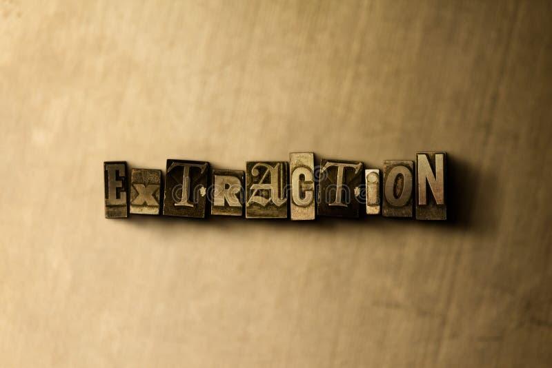 EXTRAKTION - närbild av det typsatta ordet för grungy tappning på metallbakgrunden royaltyfri illustrationer