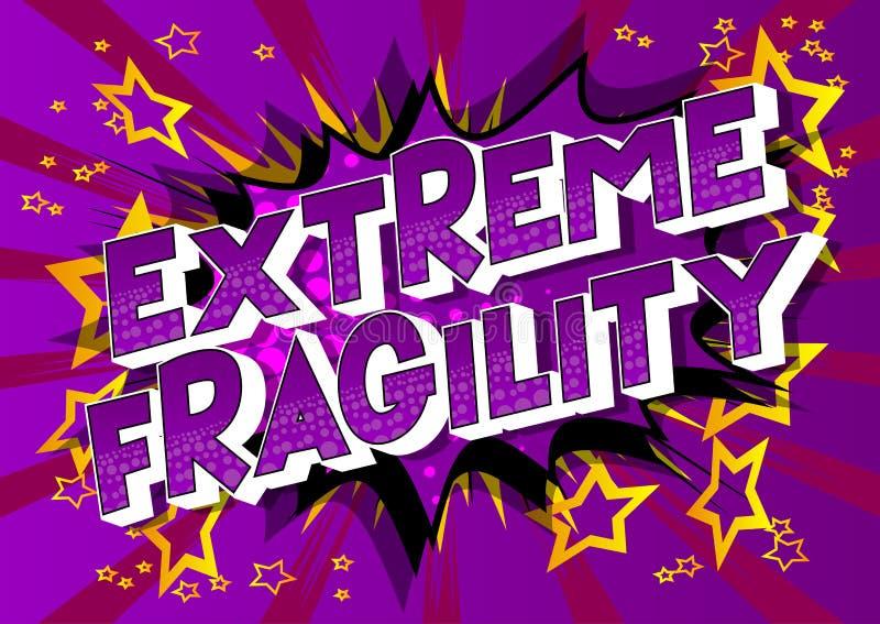 Extreme Zerbrechlichkeit - Comic-Buch-Artwörter lizenzfreie abbildung