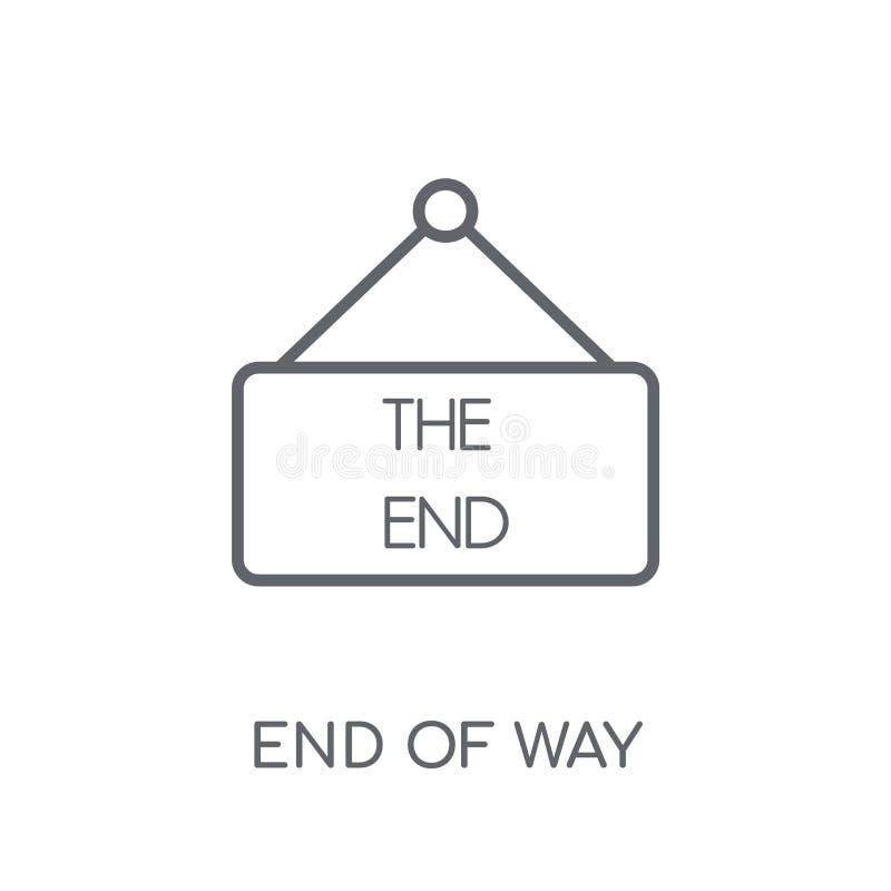Extremidade do ícone linear do sinal da maneira Fim moderno do esboço do logotipo do sinal da maneira ilustração do vetor