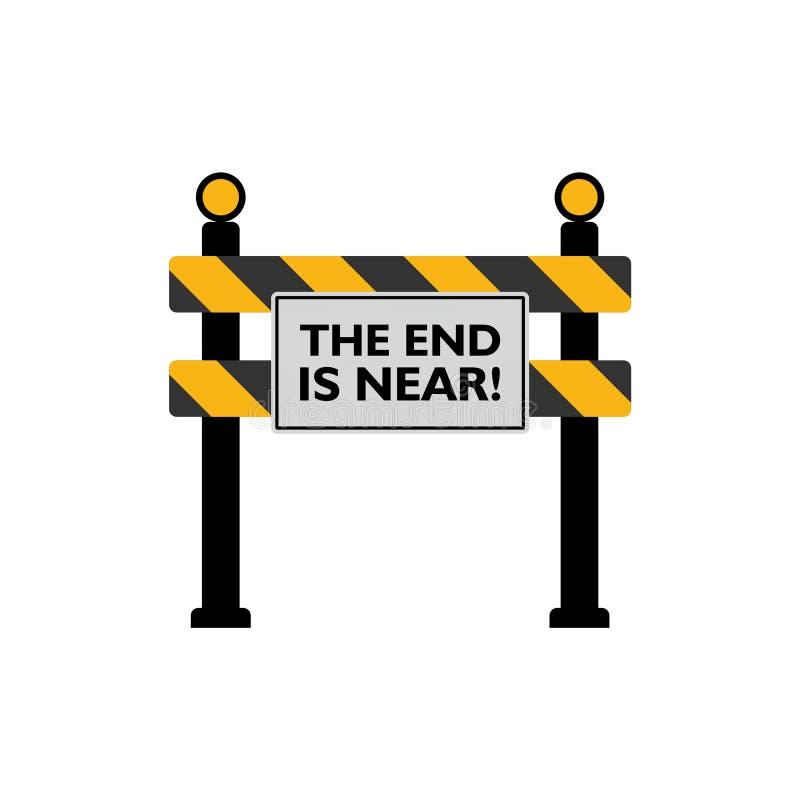 A extremidade está perto do sinal de estrada ilustração do vetor