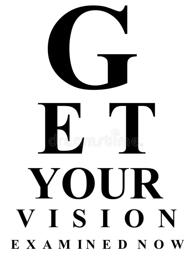 Eye test chart. An eye test chart spelling out the message get your vision examined now, in sharp focus royalty free illustration