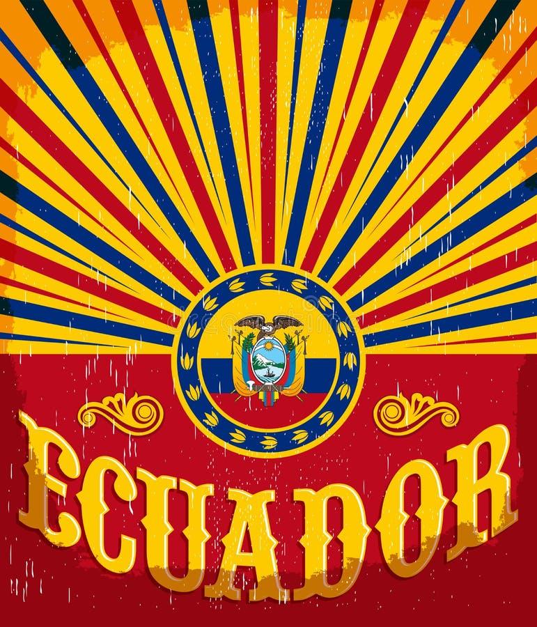 Färgar den gamla affischen för Ecuador tappning med ecuadorianflaggan stock illustrationer