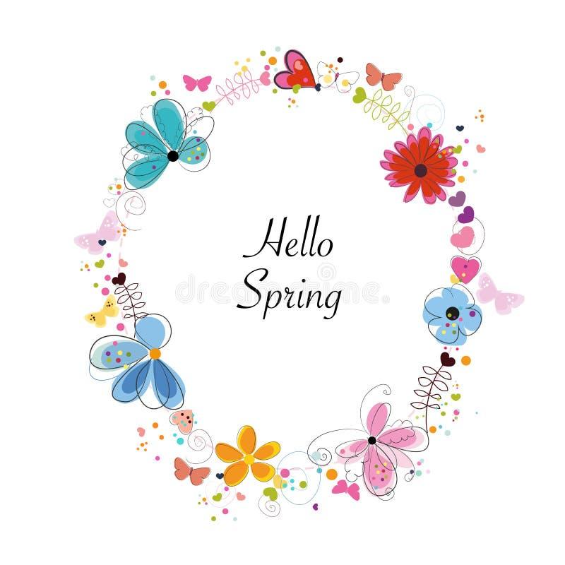 Färgrika blom- vårblommor för krans med abstrakta dekorativa blommor, hjärtor och fjärilar Text för cirkelram'Hello vår ' royaltyfri illustrationer