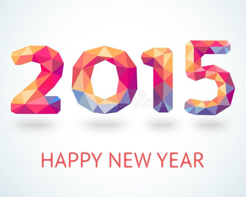 Färgrikt hälsningkort för lyckligt nytt år 2015 royaltyfri illustrationer