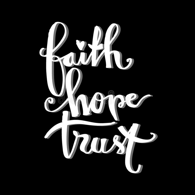 Fé, esperança, caligrafia da rotulação da mão da confiança ilustração royalty free