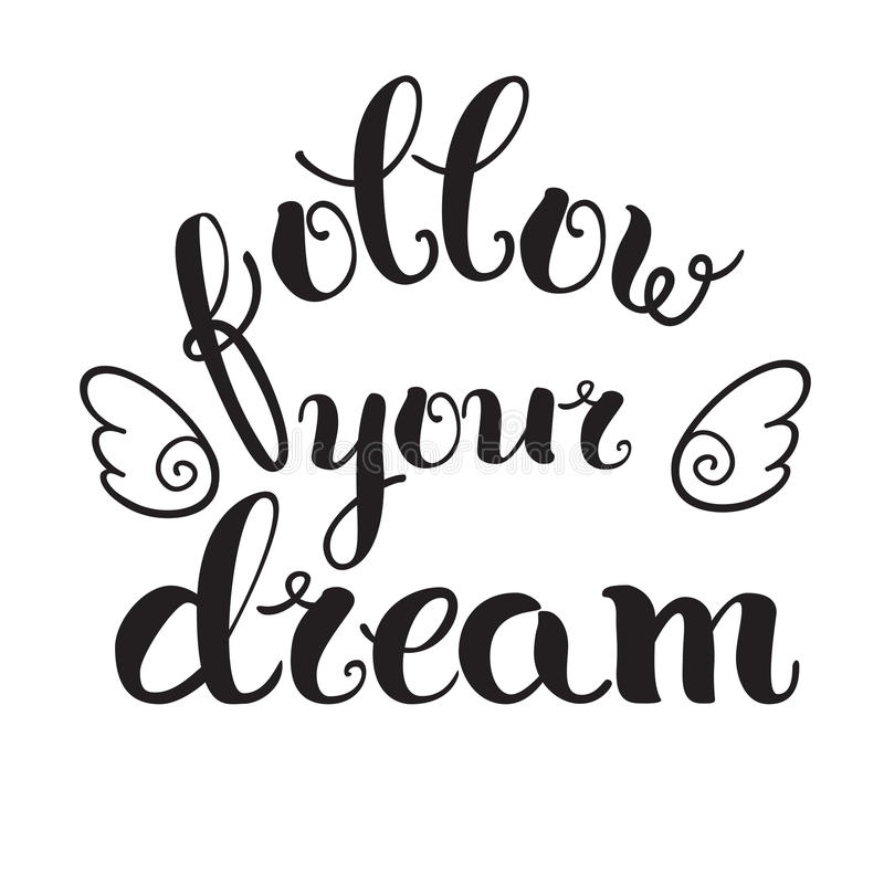 'Följ din dröm stock illustrationer