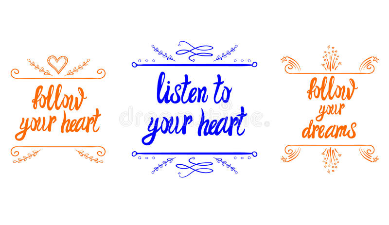 Följer motivational ord för VEKTOR din hjärta, lyssnar till din hjärta, följer dina drömmar stock illustrationer