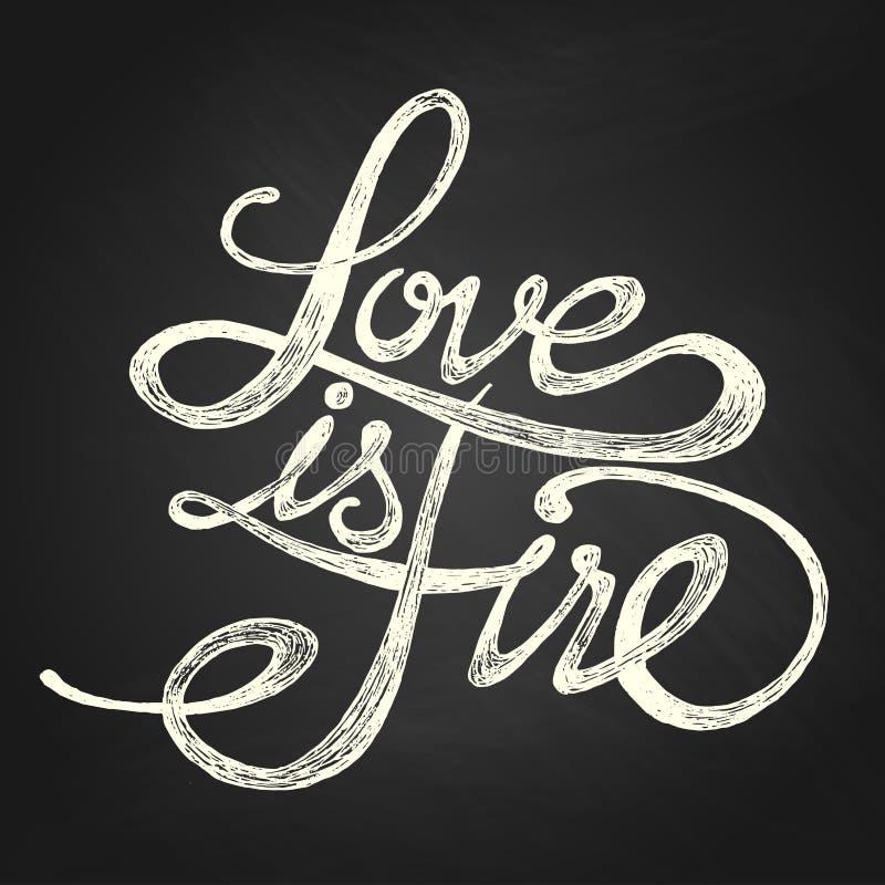Förälskelse är brand - uttryck royaltyfri illustrationer