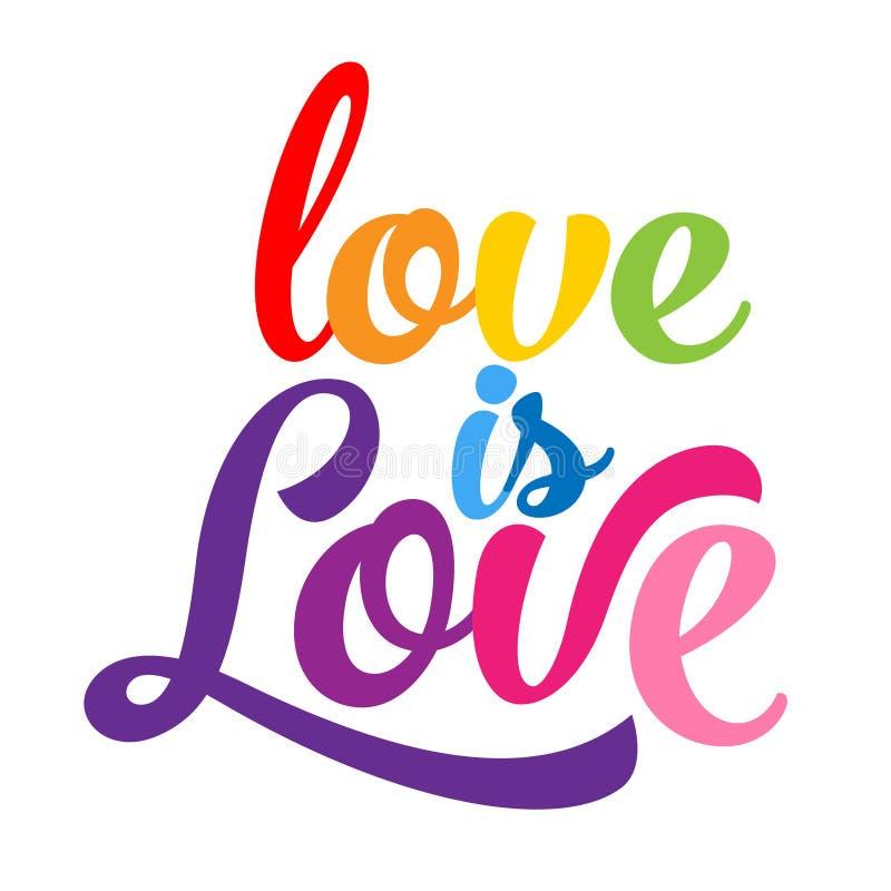 Förälskelse är förälskelse - LGBT-stolthetslogan royaltyfri illustrationer