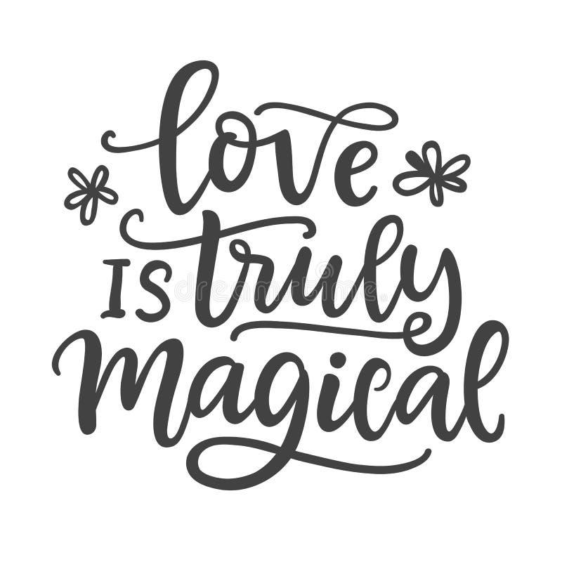 Förälskelse är riktigt magisk Skriftlig bokstäver för hand royaltyfri illustrationer