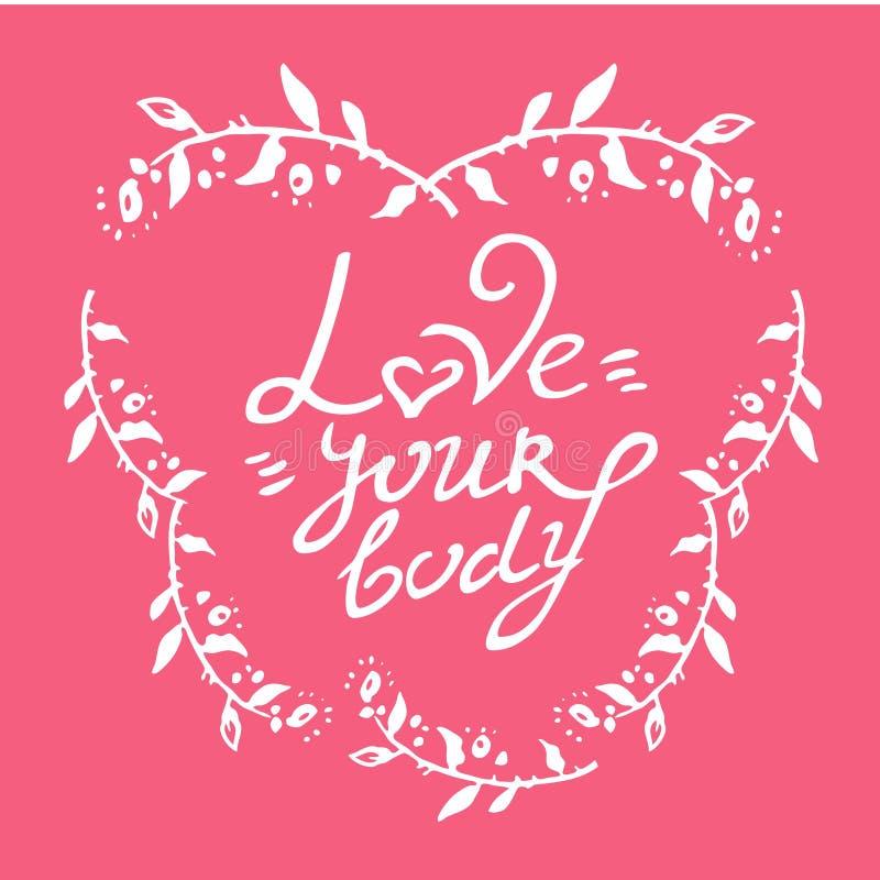 Förälskelse för vektor för kropp positiv dragen hand din kroppbokstäver i ram av blommor på rosa bakgrund vektor illustrationer