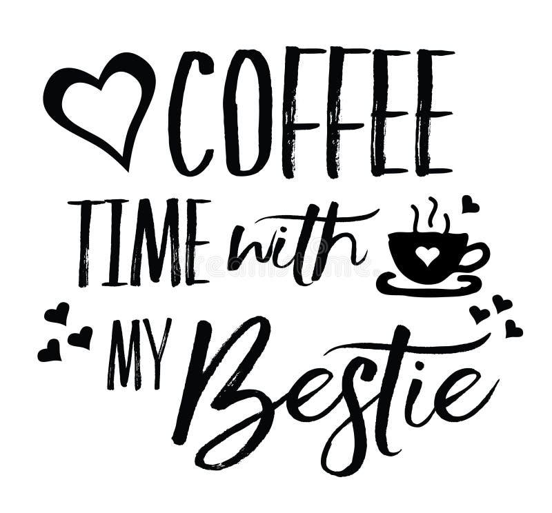 Förälskelsekaffe Tid med min Bestie royaltyfri illustrationer
