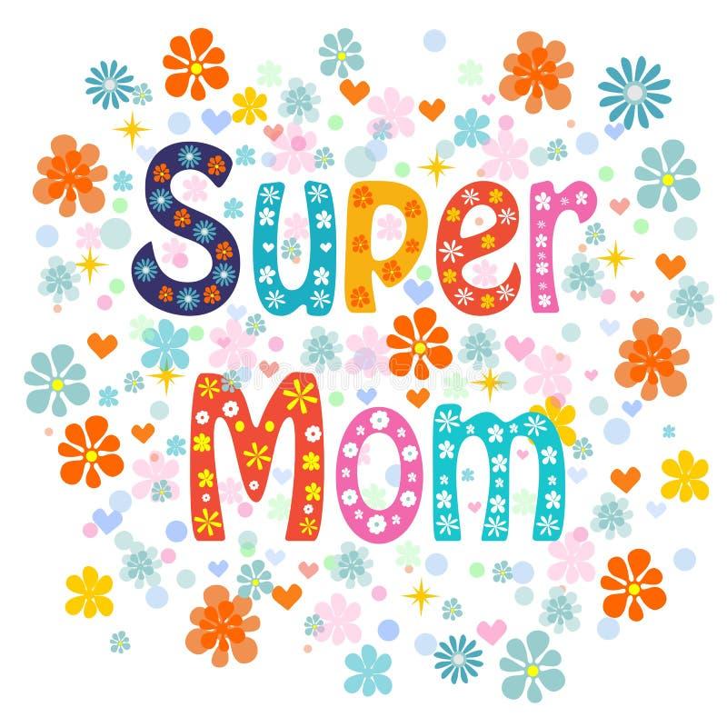 För bokstävertyp för toppen mamma dekorativ dag för mödrar vektor illustrationer