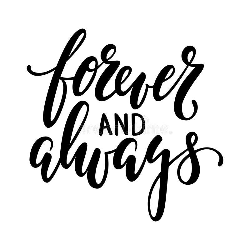 För evigt och alltid handen dragen idérik kalligrafi och borsten skriver bokstäver som isoleras på vit bakgrund royaltyfri illustrationer