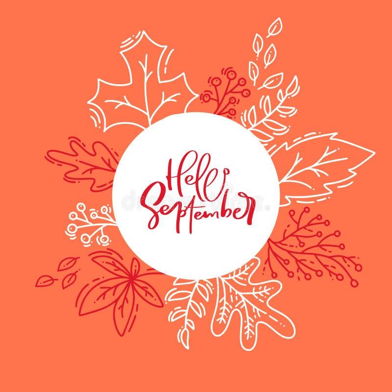 För hösttypografi för hand utdragen affisch Den vita monolinen lämnar med calligraphic text Hello September i plan klotterstil stock illustrationer